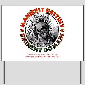Native American Pride Yard Sign