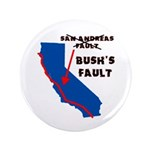 "Bush's Fault 3.5"" Button (100 pack)"