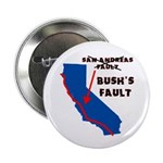 "Bush's Fault 2.25"" Button (100 pack)"