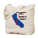 Bush's Fault Tote Bag