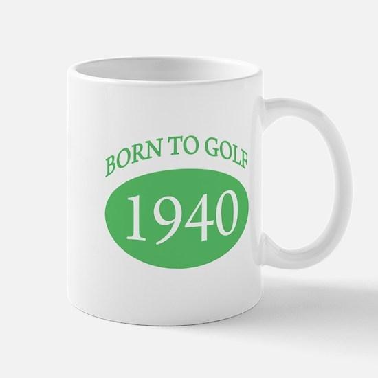 1940 Born To Golf Mug
