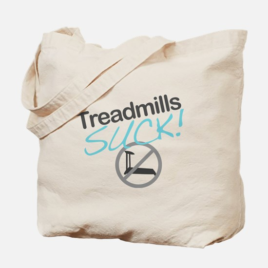 Treadmills Suck Tote Bag