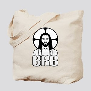 Jesus - Be Right Back Tote Bag