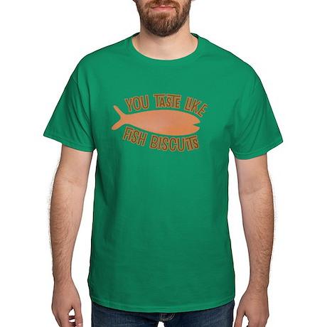 Taste Like Fish Biscuits Dark T-Shirt