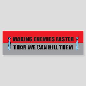 Making Enemies Bumper Sticker