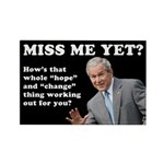 Miss Me Yet? Rectangle Magnet (10 pack)