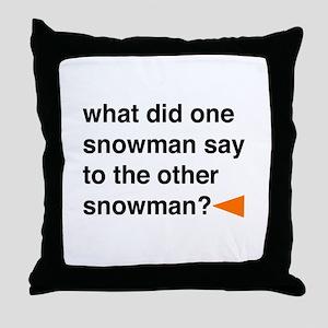 Snowman Joke Throw Pillow