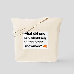 Snowman Joke Tote Bag