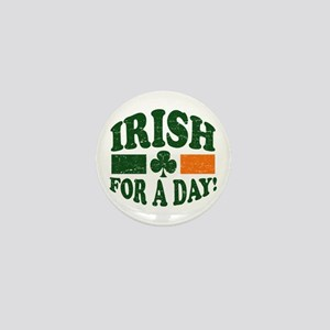 Irish For A Day Mini Button