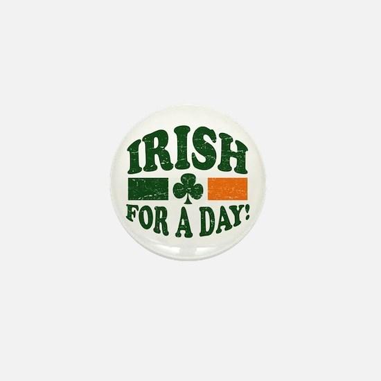 Irish For A Day Mini Button