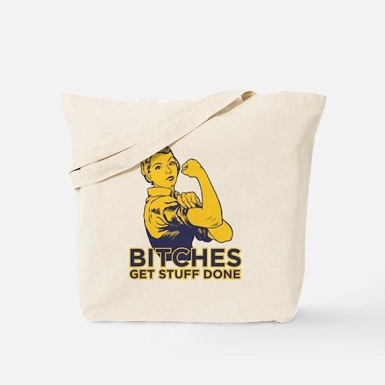 Bitches Tote Bag
