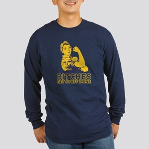 Bitches Long Sleeve Dark T-Shirt