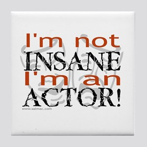 Insane Actor Tile Coaster