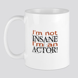 Insane Actor Mug