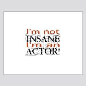 Insane Actor Small Poster