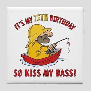 Fishing Gag Gift For 75th Birthday Tile Coaster
