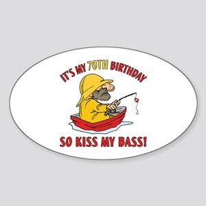 Fishing Gag Gift For 70th Birthday Sticker (Oval)