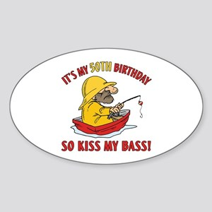 Fishing Gag Gift For 50th Birthday Sticker (Oval)