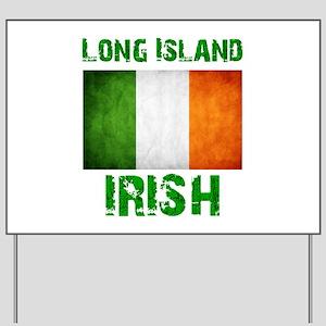 Long Island IRISH Yard Sign