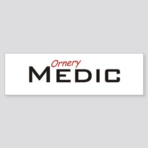 Ornery Medic Sticker (Bumper)