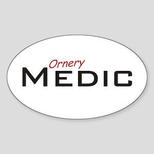 Ornery Medic Sticker (Oval)
