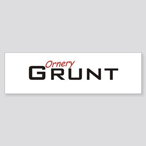 Ornery Grunt Sticker (Bumper)