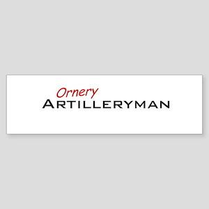 Ornery Artilleryman Sticker (Bumper)