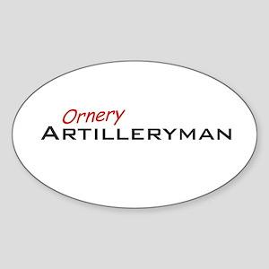 Ornery Artilleryman Sticker (Oval)