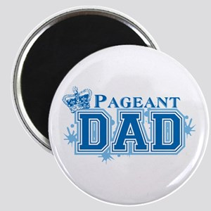 Pageant Dad Magnet