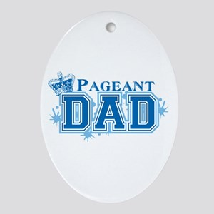 Pageant Dad Ornament (Oval)