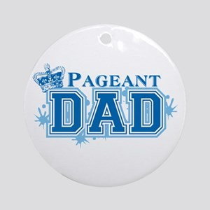 Pageant Dad Ornament (Round)