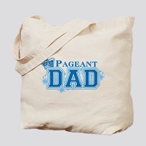 Pageant Dad Tote Bag