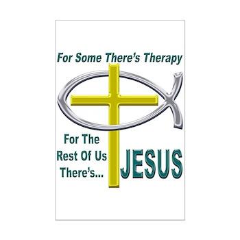 Jesus Therapy Mini Poster Print
