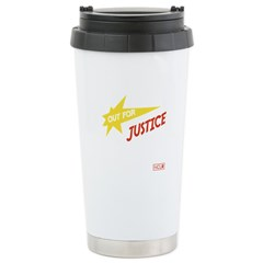 Out for Justice Stainless Steel Travel Mug