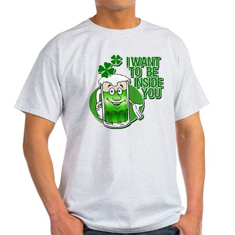 I Want To Be Inside You Light T-Shirt