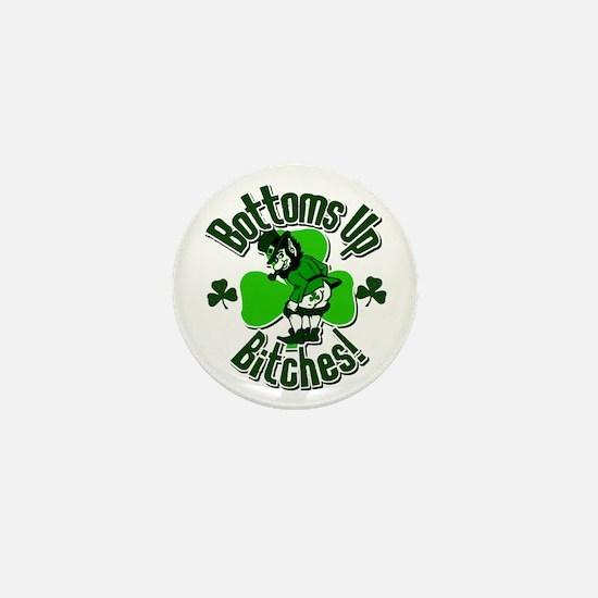 Bottoms Up Bitches Leprechaun Mini Button