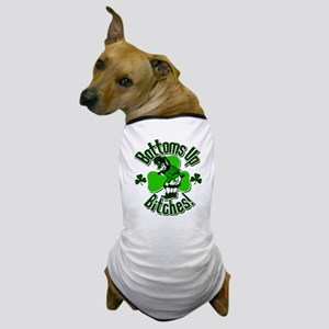 Bottoms Up Bitches Leprechaun Dog T-Shirt