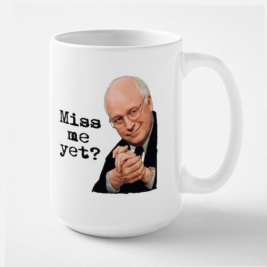 Miss Me Yet - Cheney Large Mug