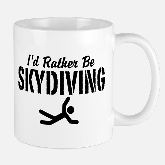 I'd Rather Be Skydiving Mug