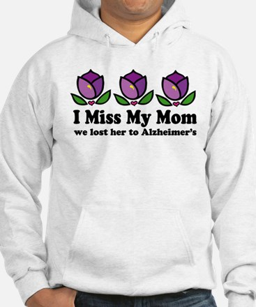 Lost Mom To Alzheimers Hoodie