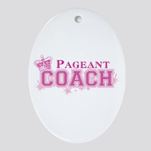 Pageant Coach Ornament (Oval)
