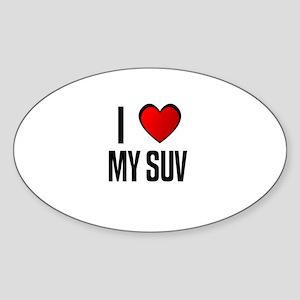 I LOVE MY SUV Oval Sticker