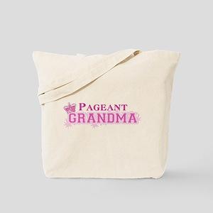 Pageant Grandma Tote Bag