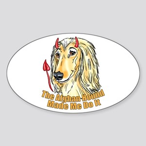 Afghan Hound Devil Made Me Sticker (Oval)
