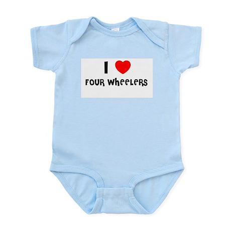 I LOVE FOUR WHEELERS Infant Creeper