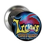"LEGIONS CORY'S QUEST 2.25"" Button"