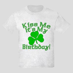 Kiss Me It's My Irish Birthday Kids Light T-Shirt