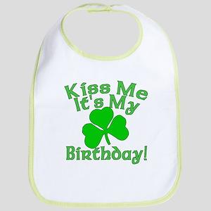 Kiss Me It's My Irish Birthday Bib