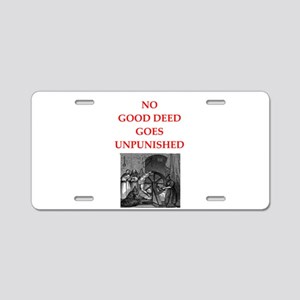 good deed Aluminum License Plate