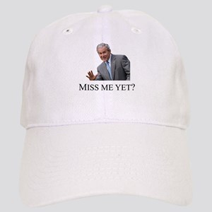 Miss Me Yet ? Cap